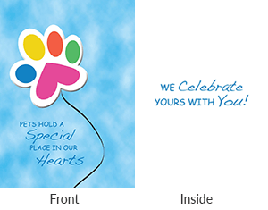 Front says pets hold a special place in our hearts. Inside says we celebrate yours with you.