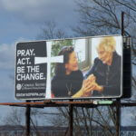 Six Billboards in Western Pennsylvania – Catholic Sisters Act to Inspire Change